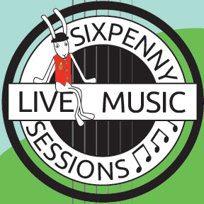 Sixpenny Sessions Live Music Nights